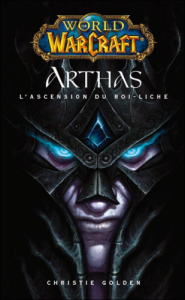 World of warcraft arthas l´ascension du roi liche